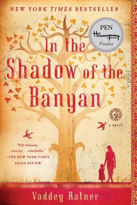 In the Shadow of the Banyan By Ratner, Vaddey